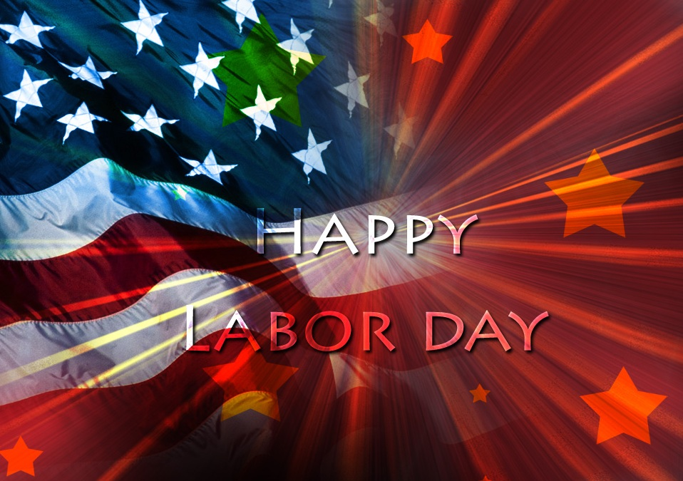 Have a Safe and Happy Labor Day